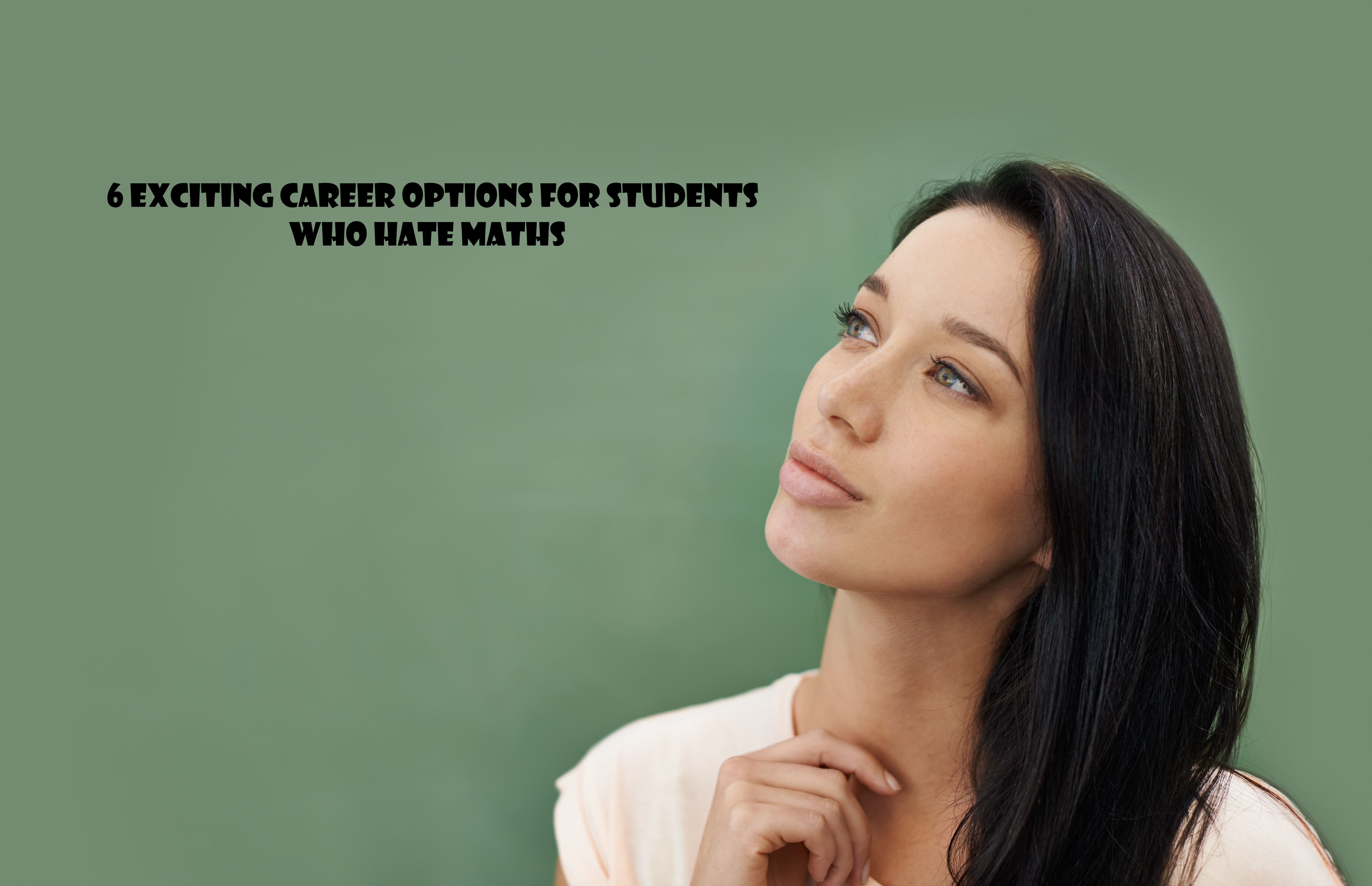 Career Options for Students who Hate Maths