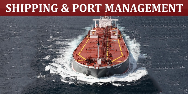 MBA in Shipping and Port Management - Courses and Career