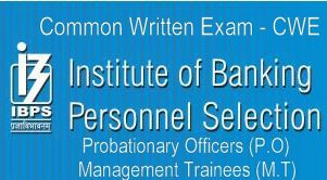 IBPS CWE for PO/ MT