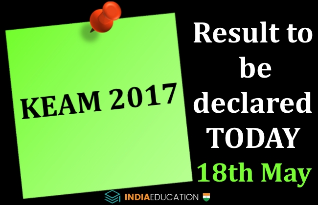 KEAM 2017: result to be declared on 18 May today