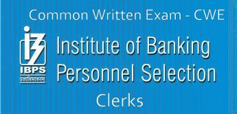 IBPS CWE Clerical Exam