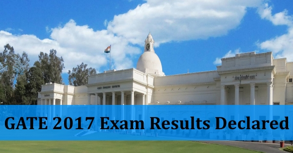 GATE 2017: Results declared on March 27, 2017 | Check & Download Scorecard
