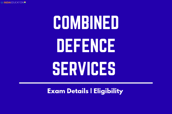 combined-defence-services-eligibility