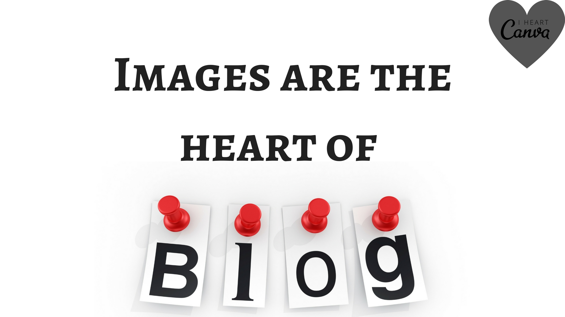 Importance of Images in a Blog
