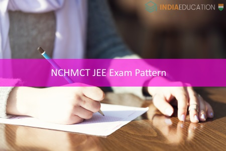 NCHMCT JEE Exam Pattern
