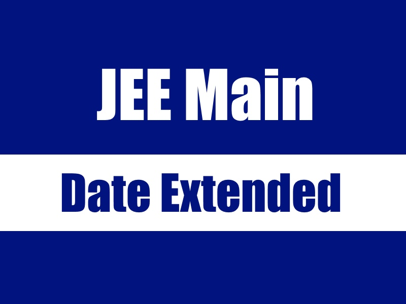 JEE Main: Last Date for Applications Extended