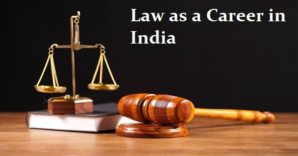 Career in Law: Law is the best Opportunity for Career