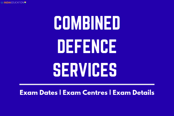 combined-defence-services-exam