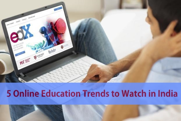 Online Education Trends to Watch in India